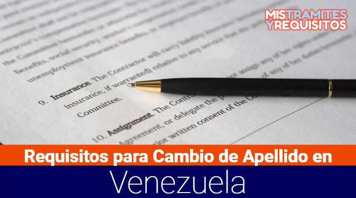 Conoce cuales son los Requisitos para Cambio de Apellido en Venezuela