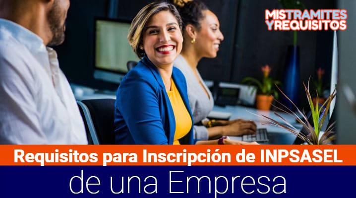 Requisitos para Inscripción de INPSASEL de una Empresa en Venezuela
