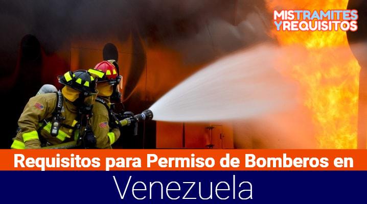 Conoce cuales son los Requisitos para Permiso de Bomberos en Venezuela