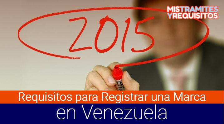 Conoce los Requisitos para Registrar una Marca en Venezuela