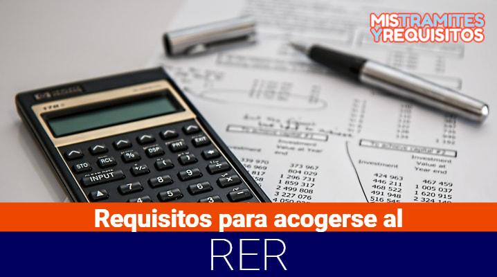 Conoce los Requisitos para acogerse al RER – Régimen Especial del Impuesto a la Renta