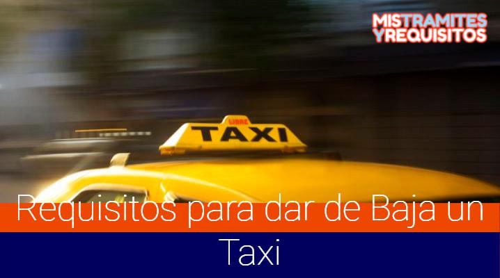 Conoce los Requisitos para dar de Baja un Taxi – Perú