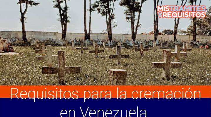 Conoce los Requisitos para la Cremación en Venezuela