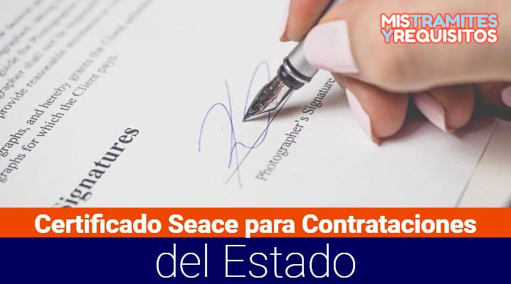 Conoce cómo solicitar el Certificado Seace para Contrataciones del Estado