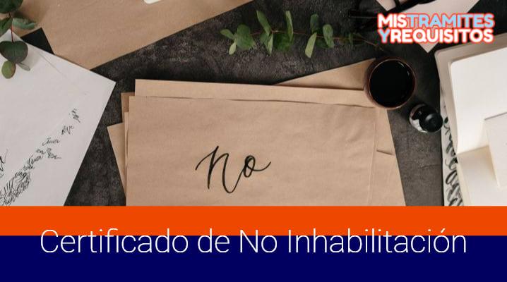 Certificado de No Inhabilitación