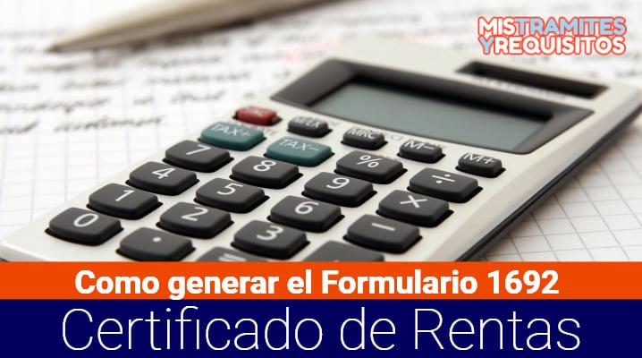 Como generar el Formulario 1692 Certificado de Rentas y Retenciones
