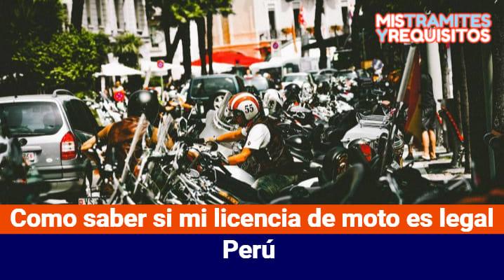 Como saber si mi licencia de moto es legal Perú