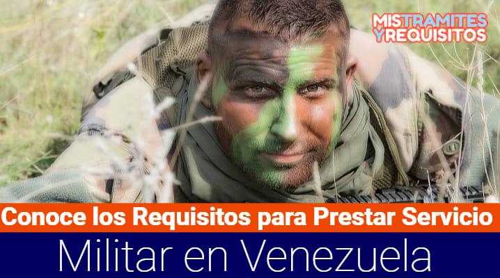 Requisitos para Prestar Servicio Militar en Venezuela