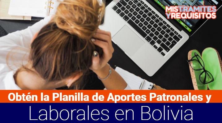 Planilla de Aportes Patronales y Laborales En Bolivia