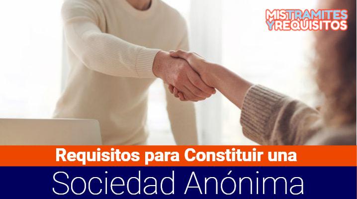 Conoce los Requisitos para Constituir una Sociedad Anónima en México
