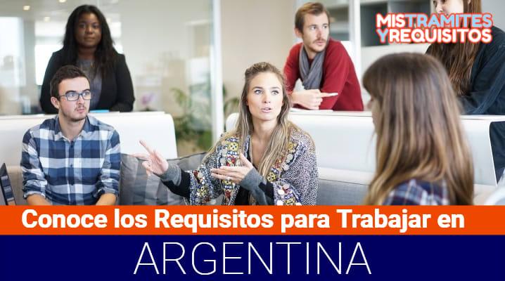 Requisitos para Trabajar en Argentina