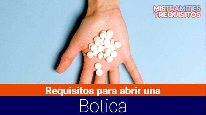 Conoce los Requisitos para abrir una Botica/Farmacia en el Perú