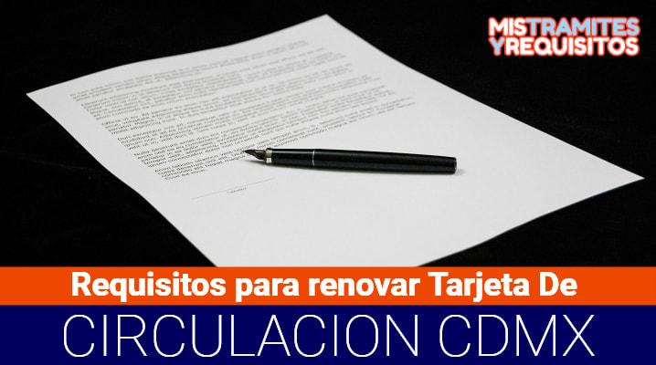 Requisitos para renovar Tarjeta De Circulación CDMX