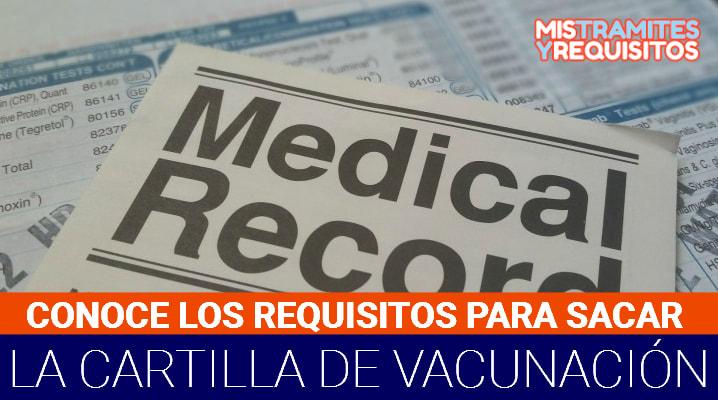 Requisitos para sacar la Cartilla de Vacunación