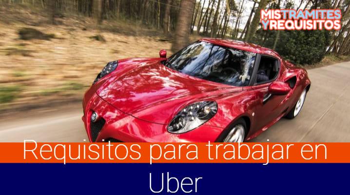 Conoce los Requisitos para trabajar en Uber México