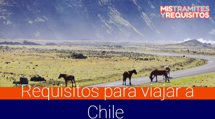 Descubre cuales son los Requisitos para viajar a Chile desde Perú