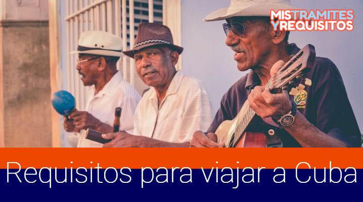 Descubre los Requisitos para viajar a Cuba desde México