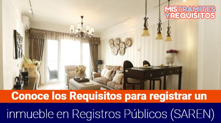 Requisitos para registrar un inmueble en Registros Públicos