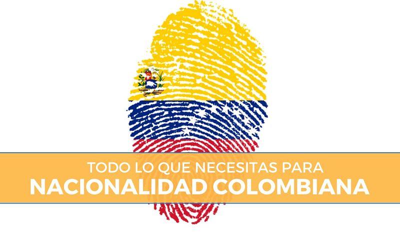 Qué requisitos necesitas para pedir la nacionalidad colombiana?