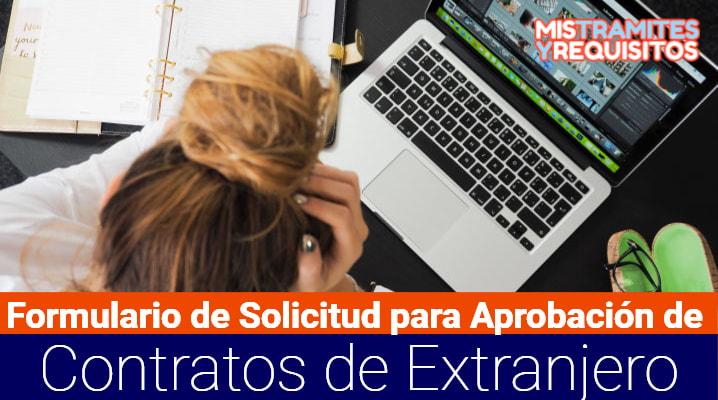 Formulario de Solicitud para Aprobación de Contratos de Extranjero