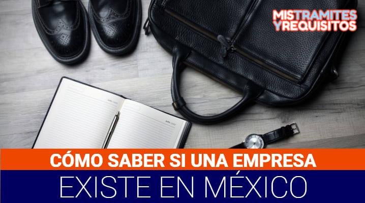 Cómo saber si una empresa existe en México