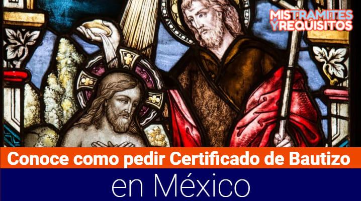 Conoce como pedir Certificado de Bautizo en México