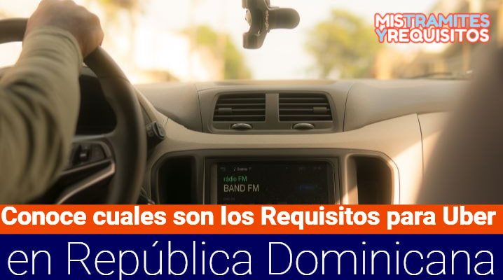 Requisitos para Uber República Dominicana