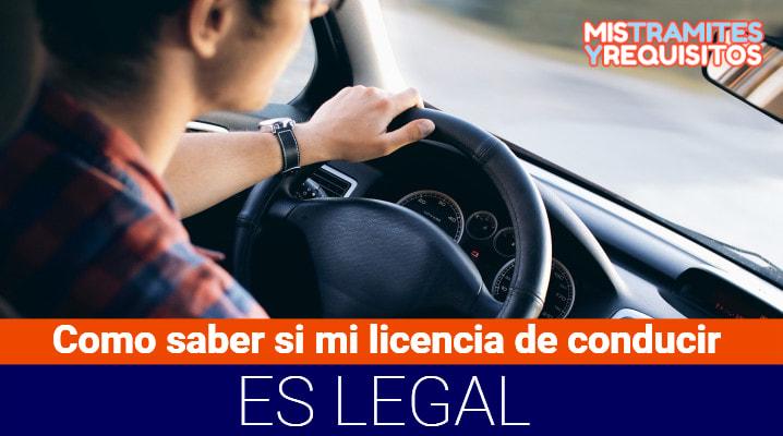 Como saber si mi licencia de conducir es legal