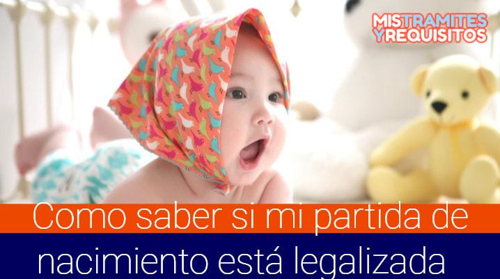 Como saber si mi partida de nacimiento está legalizada