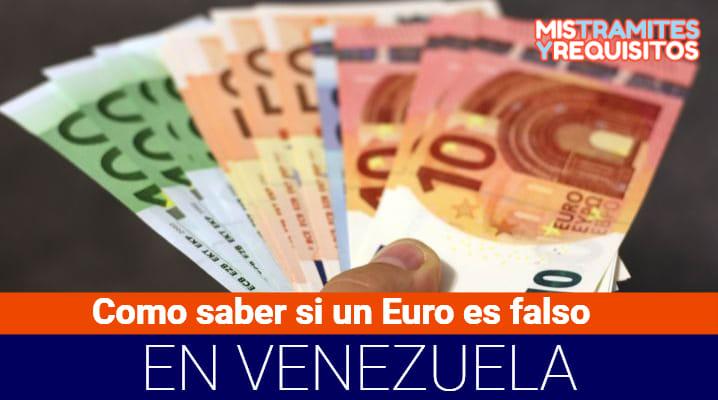 Como saber si un Euro es falso