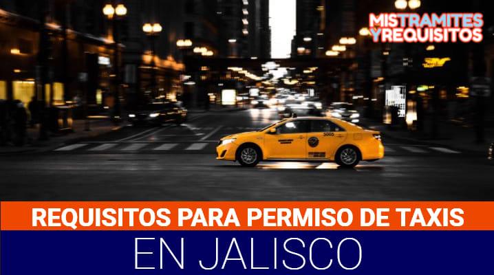 Requisitos para Permiso de Taxi en Jalisco