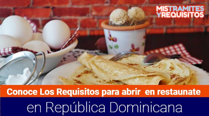 Conoce los Requisitos para abrir un restaurante en República Dominicana