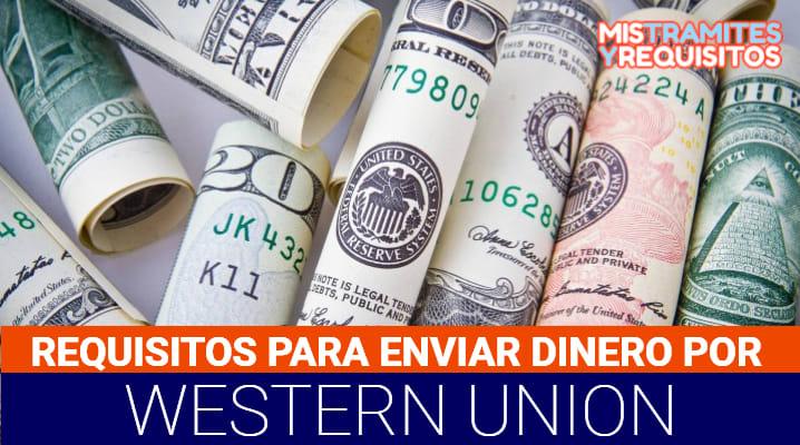 Requisitos para enviar dinero por Western Union