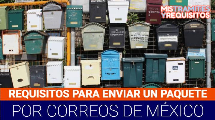 Requisitos para enviar un paquete por Correos de México