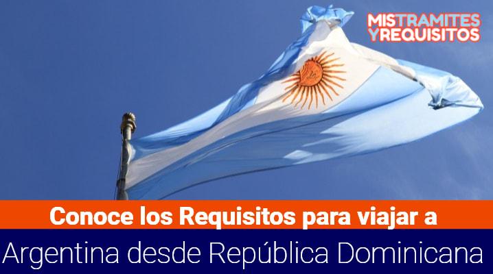 Requisitos para viajar a Argentina desde República Dominicana