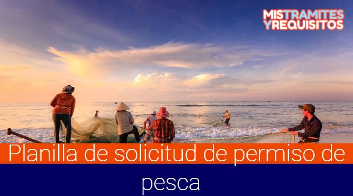 Planilla de solicitud de permiso de pesca
