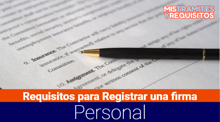 Conoce los Requisitos para Registrar una firma Personal en Venezuela