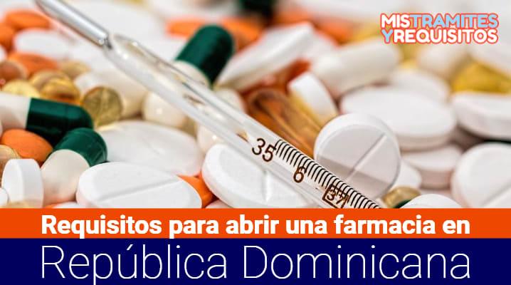 Requisitos para abrir una farmacia en República Dominicana