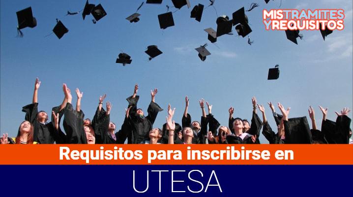 Requisitos para inscribirse en UTESA