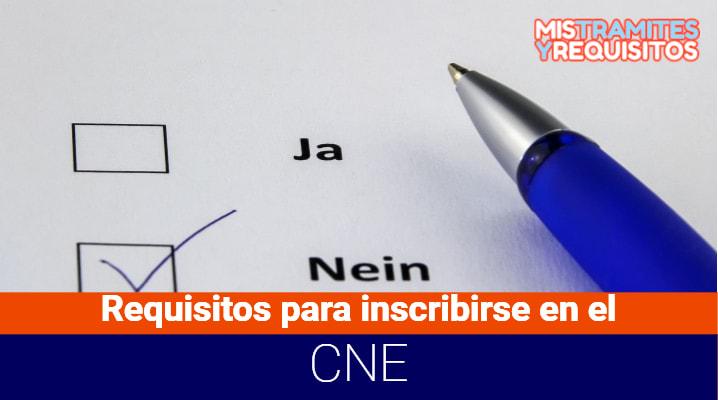 Conoce los Requisitos para inscribirse en el CNE – Consejo Nacional Electoral