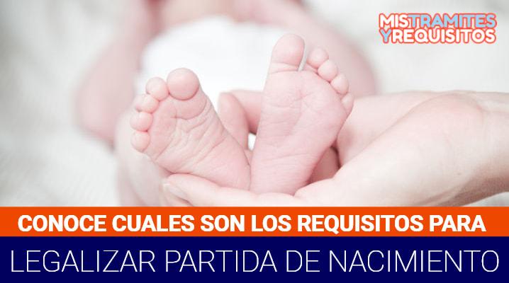 Requisitos para legalizar partida de nacimiento