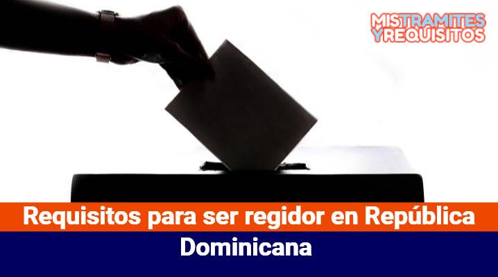 Requisitos para ser regidor en República Dominicana