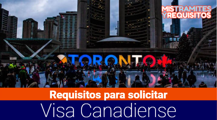 Descubre los Requisitos para solicitar Visa Canadiense en República Dominicana