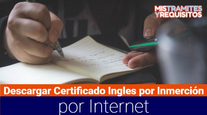 Descargar el Certificado Ingles por Inmersión por Internet