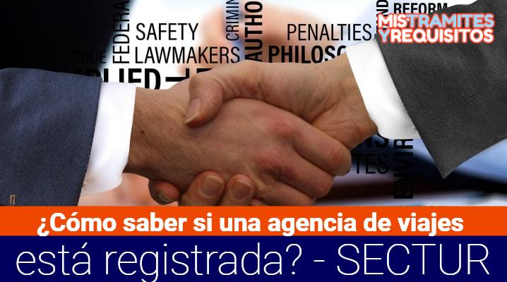 ¿Cómo saber si una agencia de viajes está registrada? – SECTUR