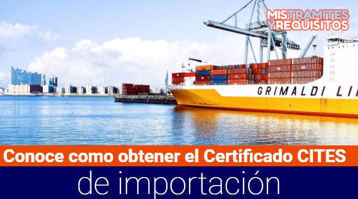 Conoce como obtener el Certificado CITES de importación