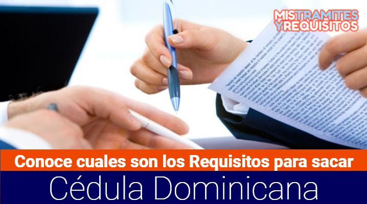 Requisitos Para Sacar Cedula Dominicana