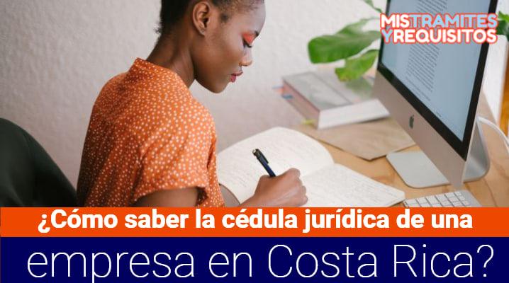 ¿Cómo saber la cédula jurídica de una empresa en Costa Rica?
