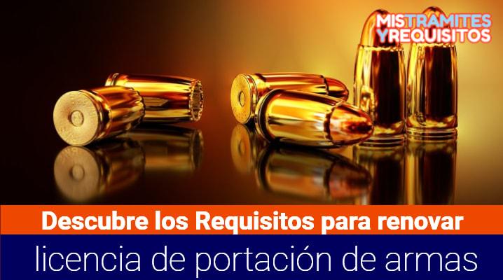Descubre los Requisitos para renovar licencia de portación de armas