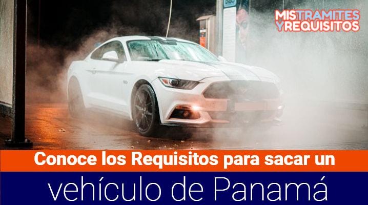 Requisitos para sacar un vehículo de Panamá